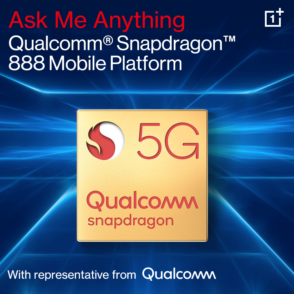 Qualcomm recently announced their latest flagship 8 series 5G platform - the Snapdragon 888 - and the OnePlus Community is holding an AMA with Qualcomm to answer your questions about it!
